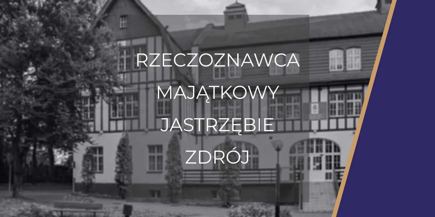 Rzeczoznawca Jastrzębie-Zdrój