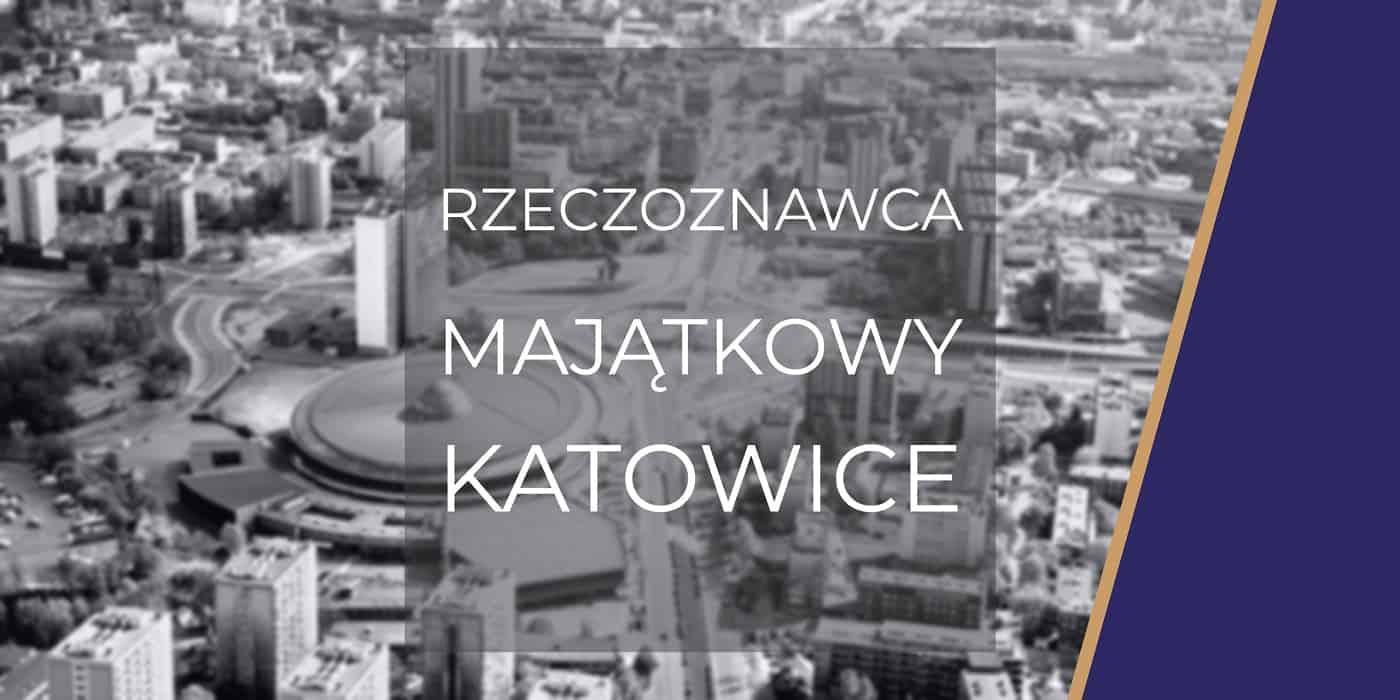 Rzeczoznawca Katowice