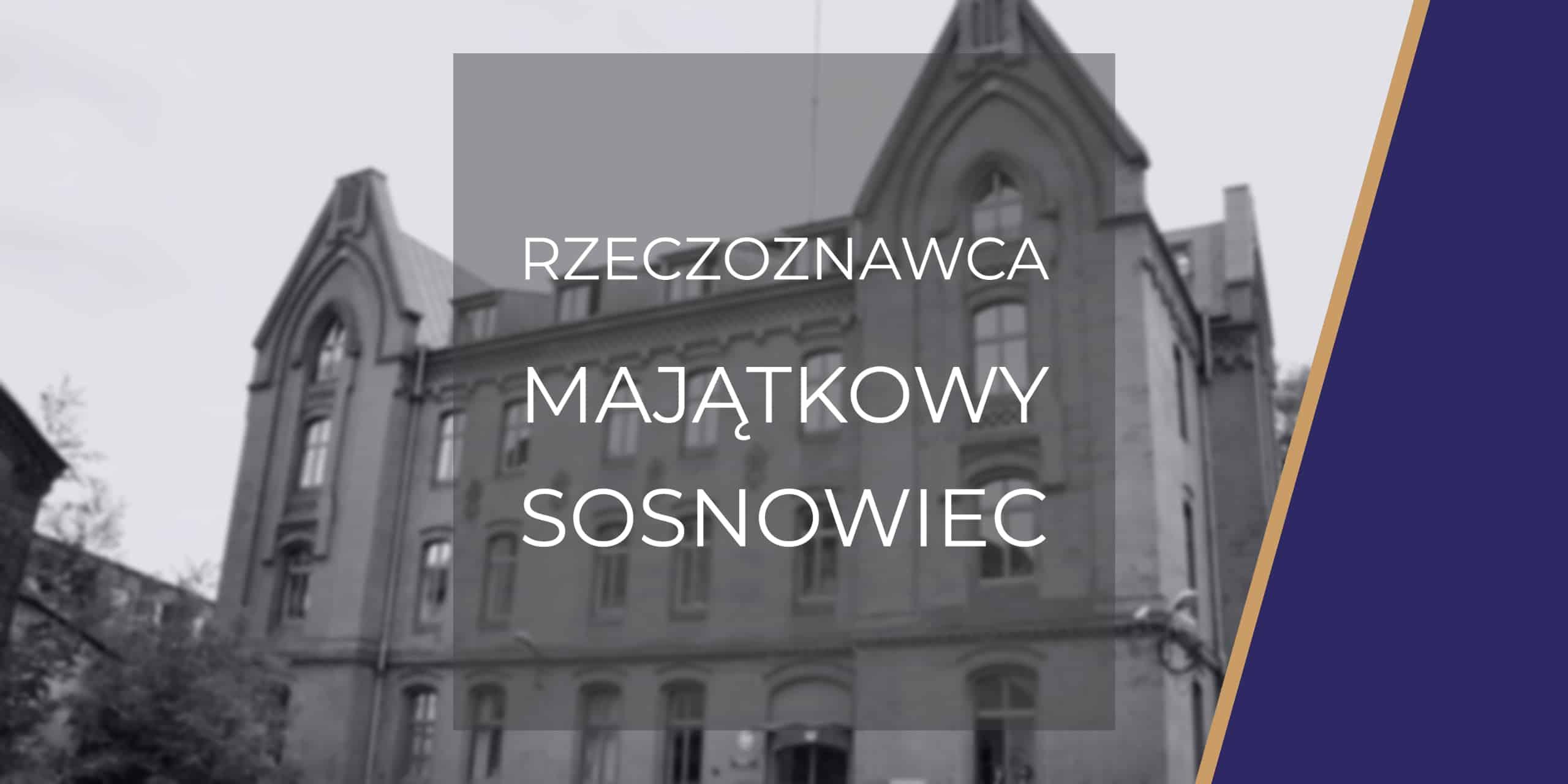 Rzeczoznawca Sosnowiec