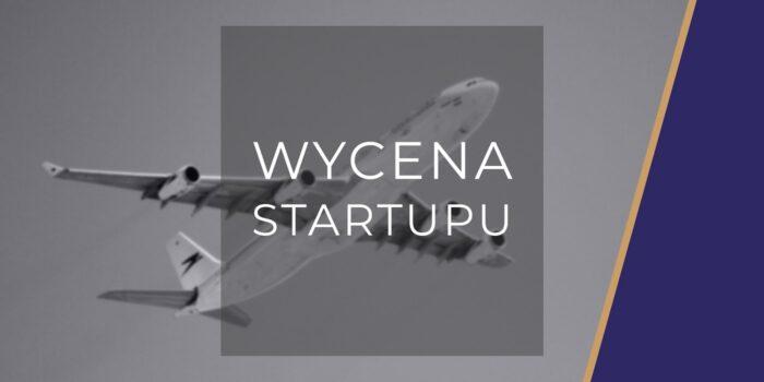 jak wycenić startup